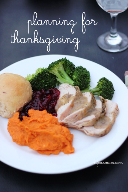 Planning for Thanksgiving | Life as MOM