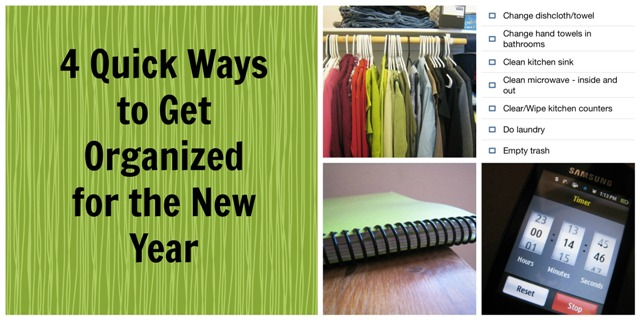 4 Quick Ways to Get Organized for the New Year - These aren't difficult or complex, but quick and easy ways to get organized in the new year.