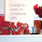 6 Ways to Save on Christmas Gifts