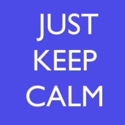 9 Ways to Just Keep Calm: Feeling a little stressed? Now