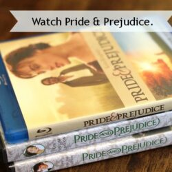 Quick Ways to Calm It Down: Watch Pride & Prejudice