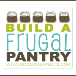 Build a Frugal Pantry