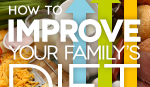 Improve Your Family's Diet (series)
