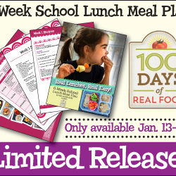 Pack Real Food Lunches for School - a great guide to planning and packing a great lunch for your kids