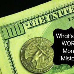 Your Biggest Money Mistake