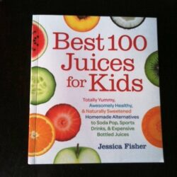 Win a Copy of Best 100 Juices for Kids