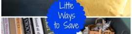 little ways to save