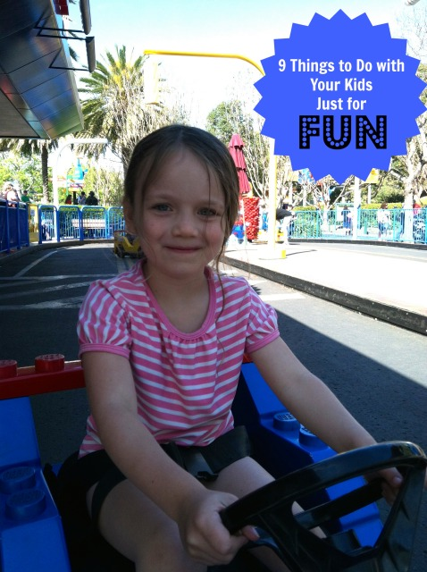 9 Things to Do with Your Kids Just for Fun: Enjoy time and experiences with your kids for no good reason. Just have fun!
