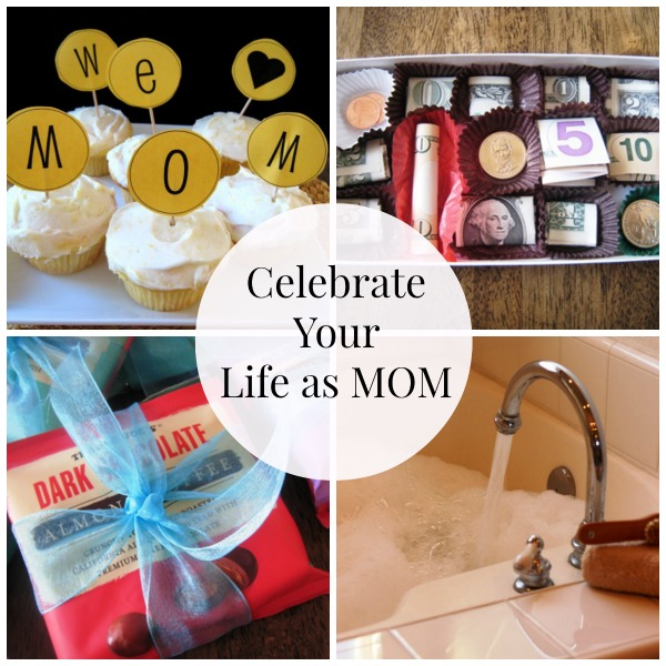 Celebrate Your Life as MOM This Mother's Day