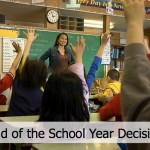 End of the school year decisions that public and private school parents need to be considering.