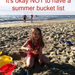 It's Okay NOT to Have a Summer To-do or Bucket List