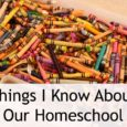 things I know about our homeschool