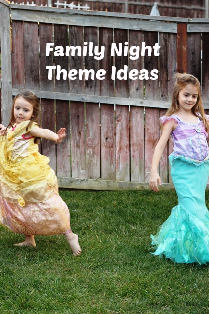 Family Night Theme Ideas - easy and cheap ways to add rhythm and fun to the week.