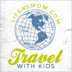 Travel with Kids | Life as MOM