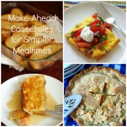 Simplify Mealtime with Make-Ahead Casseroles