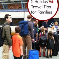 5 Holiday Travel Tips for Families - Tips from a seasoned mom and traveler on how to make the best trip with kids.