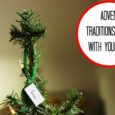 Advent Traditions to Do with Your Kids