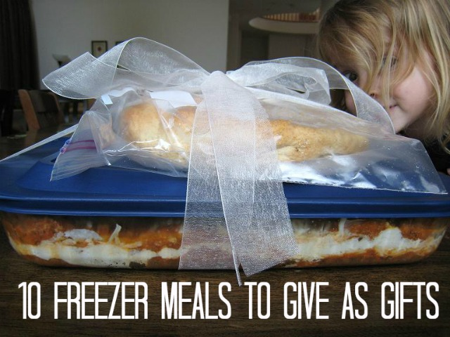 10 Freezer Meals to Give as Gifts - Believe it or not, a freezer meal can make a great gift! Anyone (not just new parents and the bereaved) will enjoy a homemade meal prepared with love.