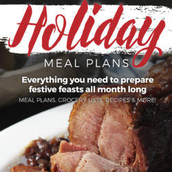 Make the Month Easier with This Holiday Meal Plan