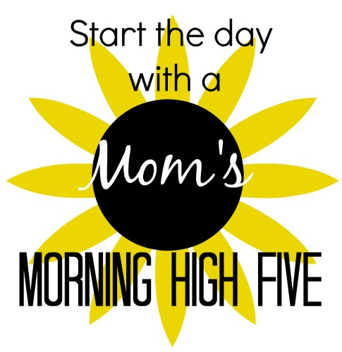 Start the Day with a High Five - Tired of dragging through the day and feeling like you accomplished nothing? Start the day with a high five and have a sense of accomplishment. You'll know you got five things done!