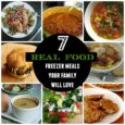 7 Real Food Freezer Meals Your Family Will Love