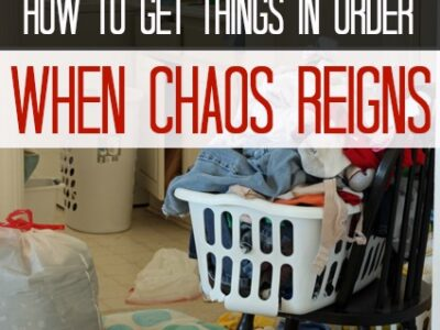 How to Get Things in Order When Chaos Reigns