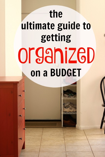 The Ultimate Guide to Getting Organized on a Budget