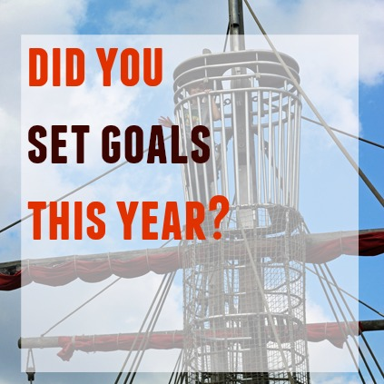 Did You Set Goals This Year?