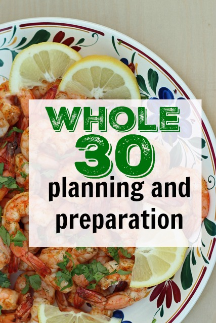 Whole 30 Planning and Preparation