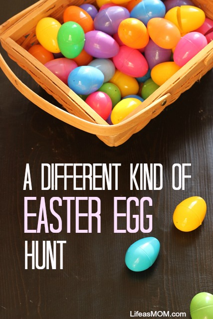 A Different Kind of Easter Egg Hunt | Life as MOM