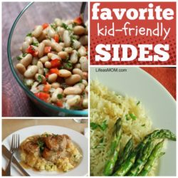 Favorite Kid-Friendly Side Dishes | Life as MOM