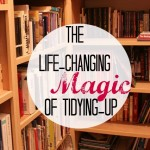 The Life Changing Magic of Tidying Up featured