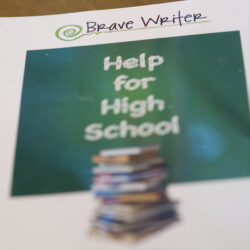 Brave Writer Help for High School