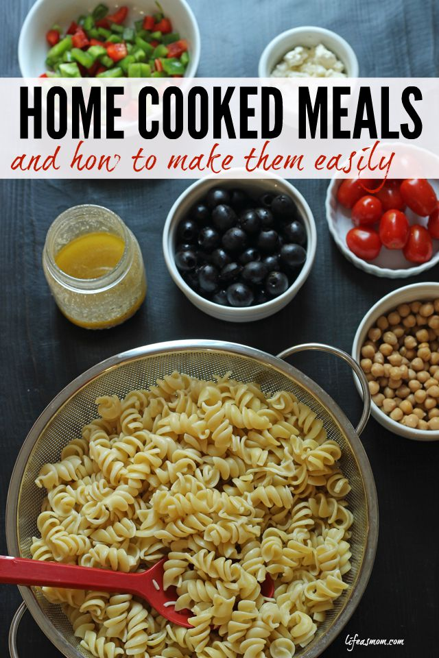 Home Cooked Meals & How to Make Them Easily - Life As Mom