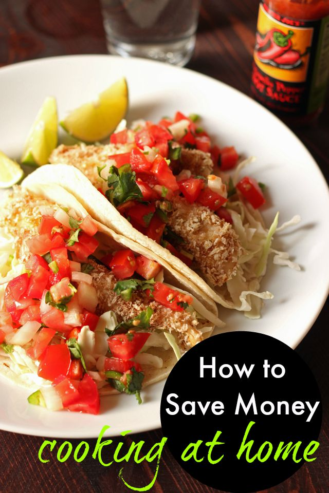 How to Save Money Cooking at Home