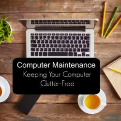 Computer Maintenance | Life as Mom