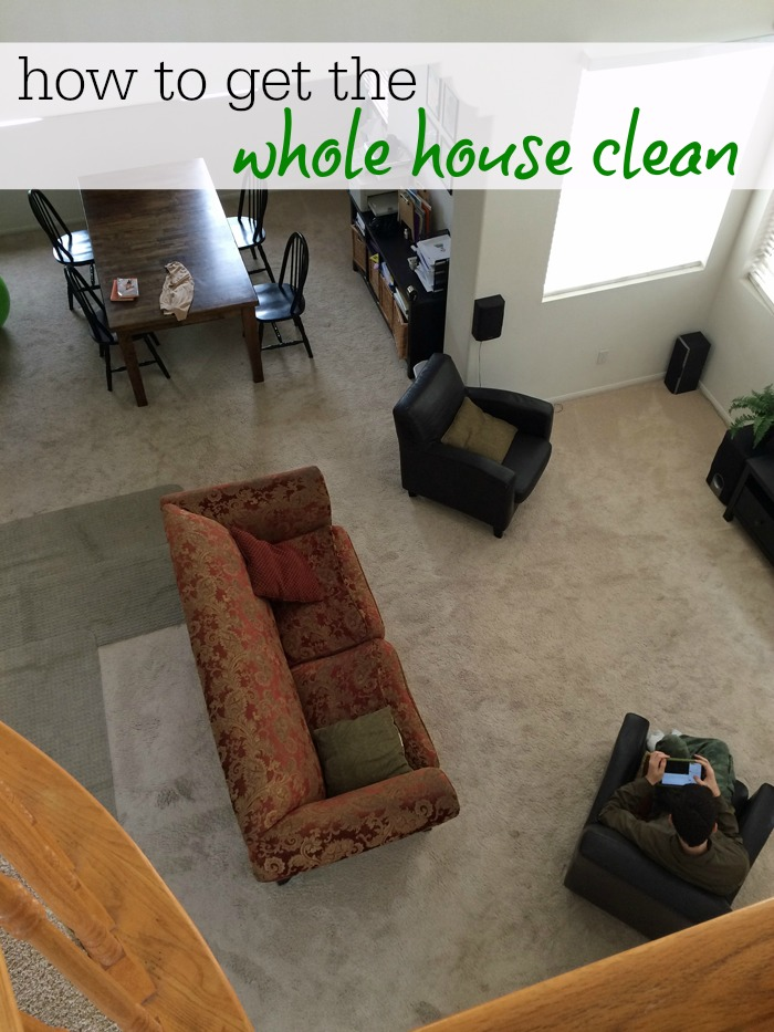 How to Get the Whole House Clean | Life as Mom - Want to get the whole house clean? It's worth it. You'll feel amazing. And if we can pull it off, so can you.