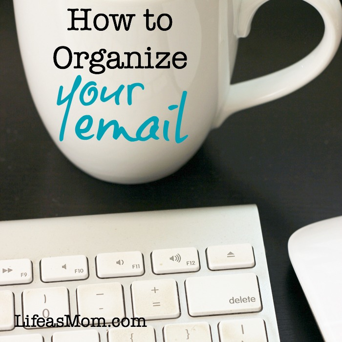 How to Organize Your Email