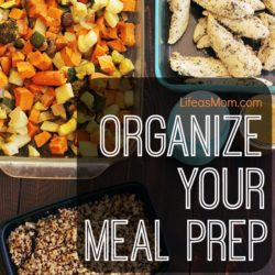 Organize Your Meal Prep Life as Mom FEATURED