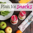 Snack Planning Life as Mom featured