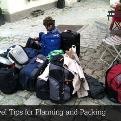 Travel Tips for Planning and Packing