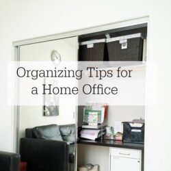 Organizing Tips for a Home Office