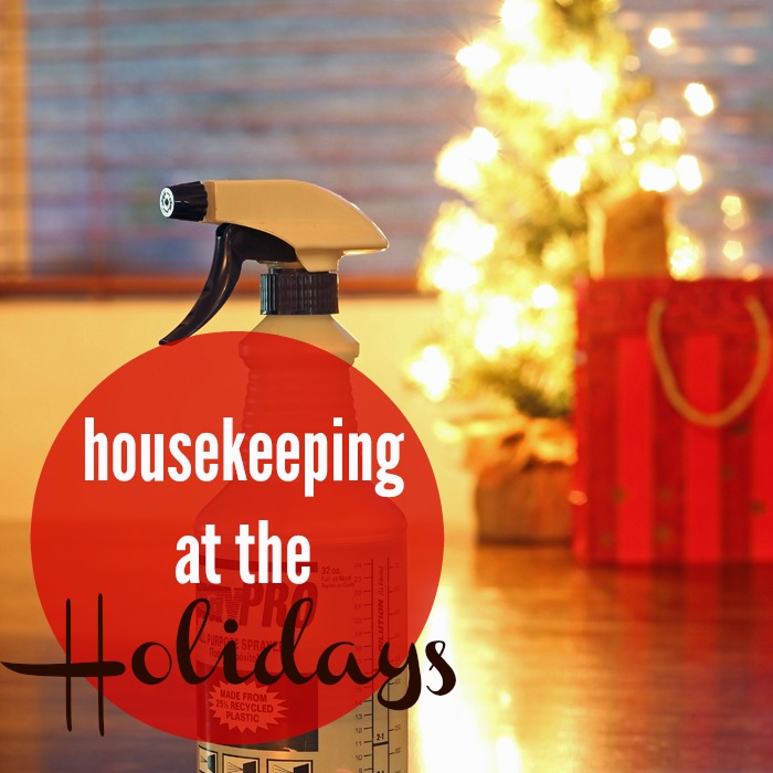Housekeeping at the Holidays