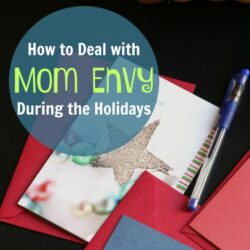How to Deal with Mom Envy During the Holidays