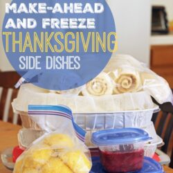 Make-Ahead and Freeze Thanksgiving Side Dishes