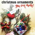 Christmas Ornaments You Can Make FEAT