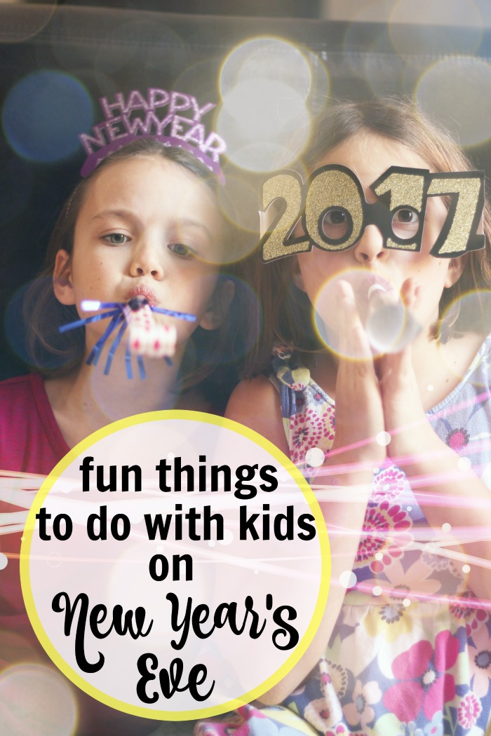 Fun Things to Do with Kids on New Year's Eve | Life as Mom