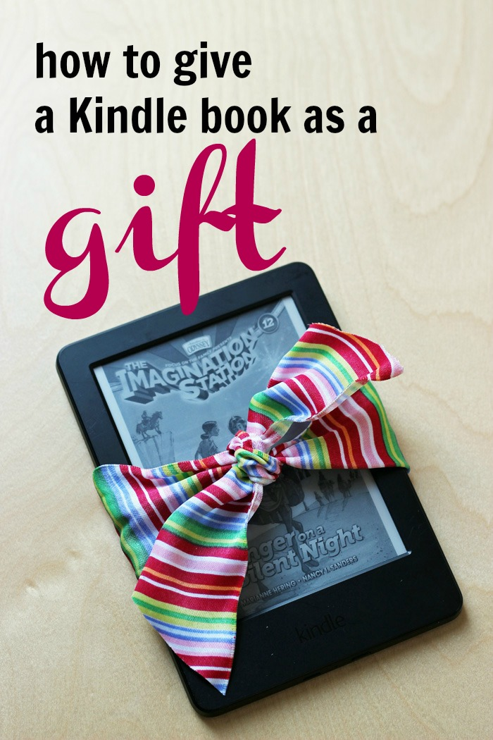 How to Give a Kindle Book Gift (& Why It's Awesome to Do So) | Life as Mom