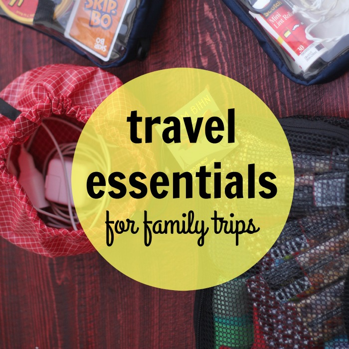 Travel Essentials for Family Trips