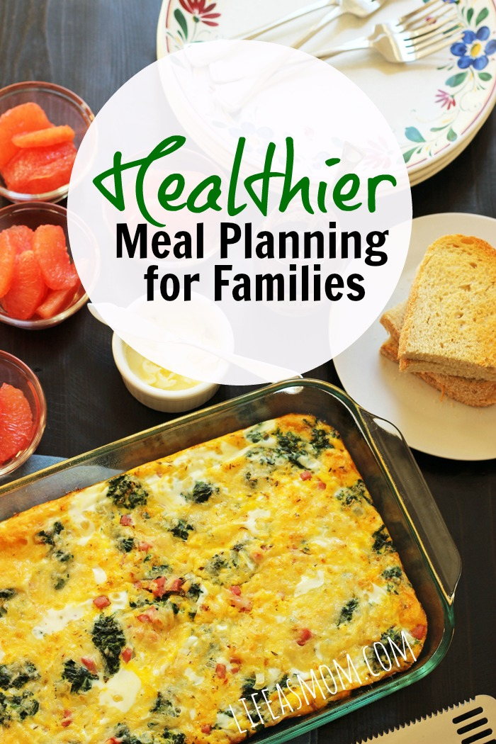 Healthier Meal Planning | Life as Mom